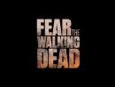 Бойтесь ходячих мертвецов 2 сезон 2 часть