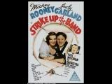 Strike Up the Band (1940) Mickey Rooney, Judy Garland, Paul Whiteman