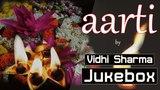 Top 6 Aartis | Ganesh, Krishna, Rama, Hanuman, Ambe Maa | Vidhi Sharma