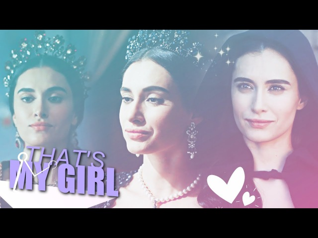 TURHAN SULTAN♥that's my girl