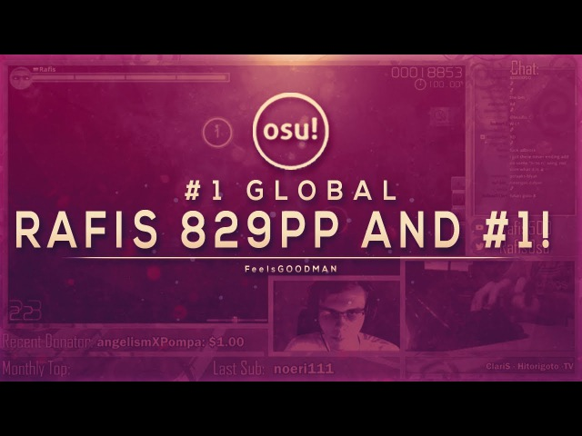 RAFIS TAKES 1 GLOBAL FROM COOKIEZI WITH THE HIGHEST PP SCORE EVER! [829PP]