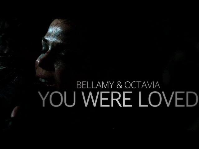 Bellamy Octavia-You Were Loved