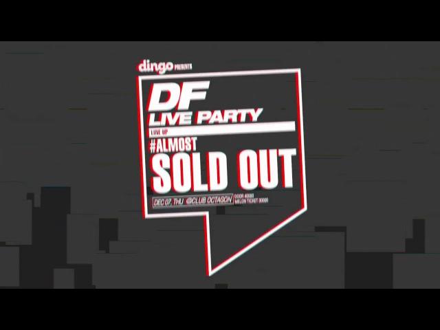 DF 라이브 파티 DF Live Party 셀럽 홍보 영상 Artist Promo