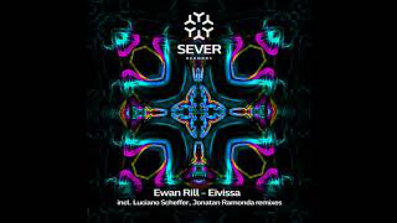 Ewan Rill - Eivissa (Luciano Scheffer Remix)