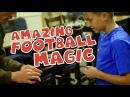 Amazing Football Magic Tricks with John Farnworth