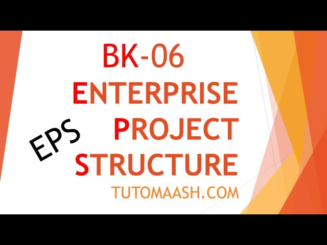 BK06- Enterprise Project Structure | Free Primavera p6 Online tutorial for beginners