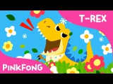 Baby T-Rex  Dinosaur Songs  Pinkfong Songs for Children