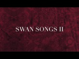 """Lord Of The Lost - Swan Songs II - Snippet #9 - """"Not From This World"""""""