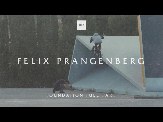WETHEPEOPLE - FELIX PRANGENBERG 'Foundation' Part