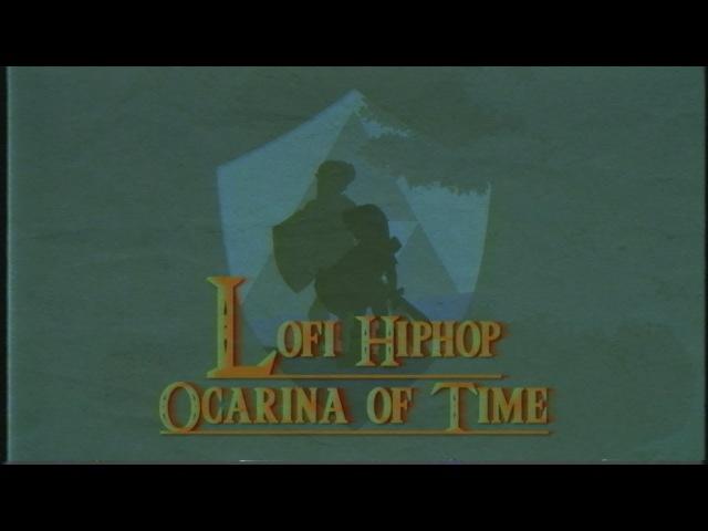 1 [video game lofi hiphop] - Ocarina of Time