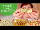 ZUCCHINE 3 Idee Facili Ricetta Polpette di Zucchine Rotolo di Zucchine Cornetti di Zucchine