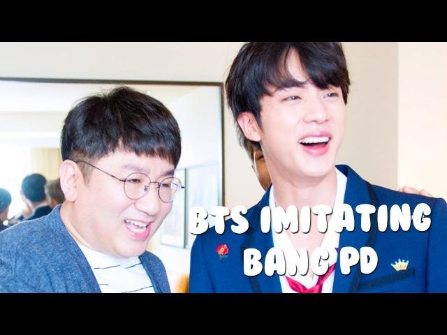 Bts imitating Bang PD