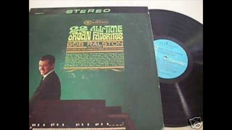 Bob Ralston 22 All Time Favorites - Hammond Organ , Versatone Footnote