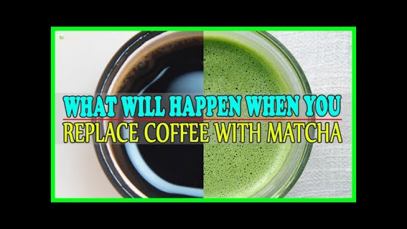 This Is What Will Happen When You Replace Coffee With Matcha! - Matcha Green Tea Benefits