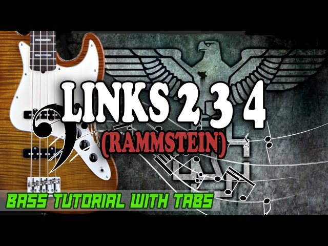 Rammstein - Links 2 3 4 - BASS Tutorial [With Tabs] - Play Along