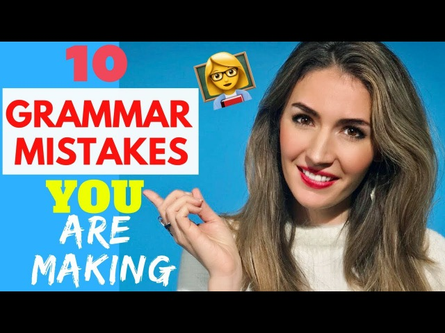 10 Common English Grammar Mistakes : Improve your Grammar Fast!