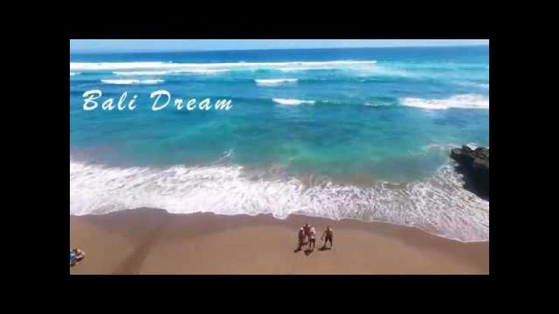 My Bali Dream
