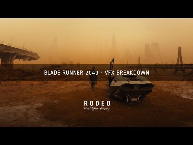 Blade Runner: 2049 | VFX Breakdown by Rodeo FX