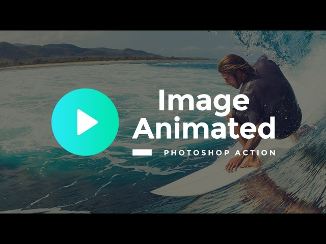 Image Animated Photoshop Action, Like Plotagraph Pro [Short Tutorial]
