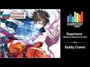 Guilty Crown RUS cover Yuna Departures ~Anata ni Okuru Ai no Uta~ Harmony Team