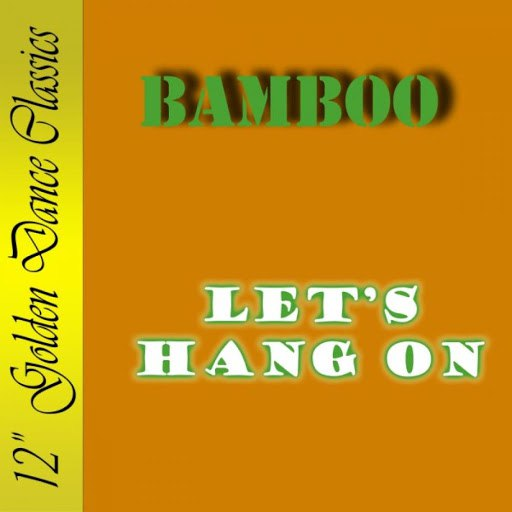 Bamboo альбом Let's Hang On