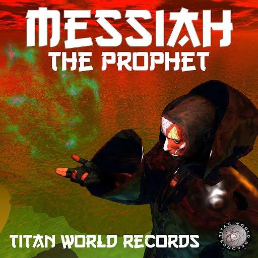 The Prophet альбом Messiah