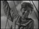 Дети капитана Гранта (1936) - Песенка Роберта (А ну-ка песню нам пропой, весёлый ветер…)