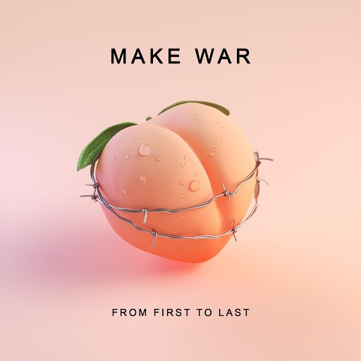 From First to Last альбом Make War