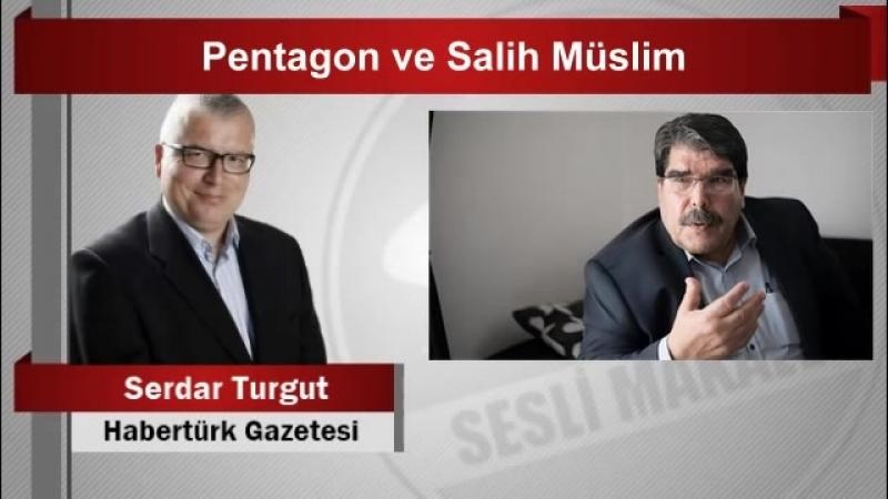 Serdar Turgut Pentagon ve Salih Müslim - YouTube