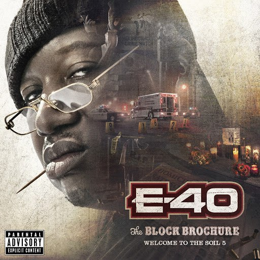 E-40 альбом The Block Brochure: Welcome To the Soil, Vol. 5