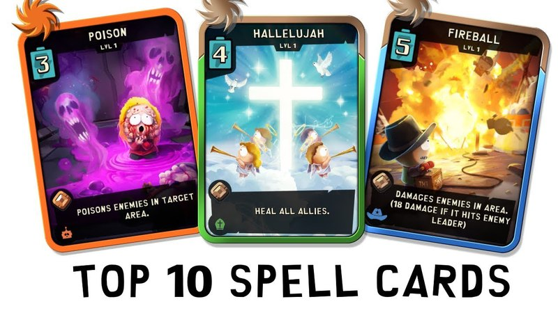 Top 10 Spell Cards in the Game - South Park Phone Destroyer