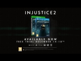 Injustice 2  Free Trial Trailer