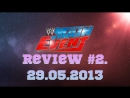Main Event Review 2. 29/05/2013
