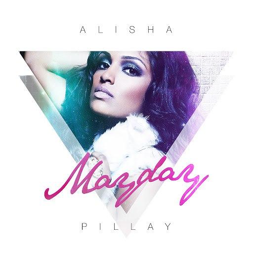 Alisha Pillay альбом Mayday