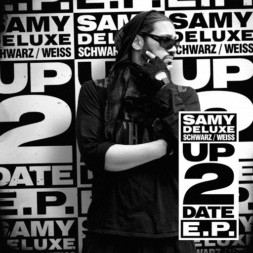 Samy Deluxe альбом Up2Date EP