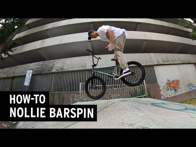 BMX How-to: Nollie Barspin Fahrschule insidebmx