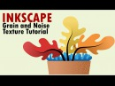 Inkscape Tutorial | Noise and Grain Texture Effect Using Inkscape