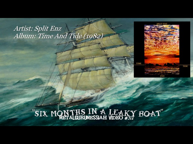 Six Months In A Leaky Boat Split Enz 1982 FLAC Remaster HD Video ~MetalGuruMessiah~