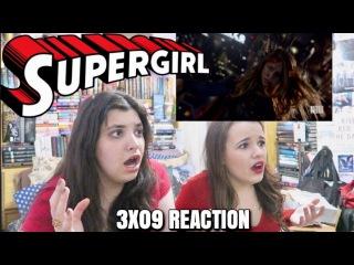 "SUPERGIRL 3X09 ""REIGN"" REACTION"