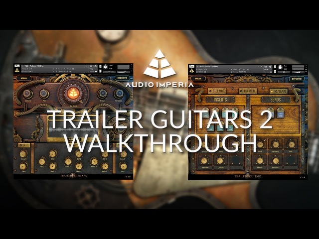 Audio Imperia Trailer Guitars 2 (Epic Cinematic Guitars) - Walkthrough