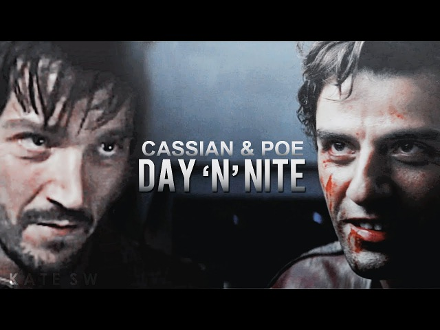 [AU] Cassian Poe || Day N Nite [HBD fulcrum]