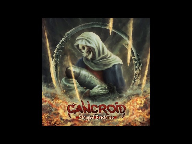 CANCROID - Stopped Existence 2017 (FULL ALBUM HD)
