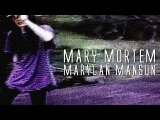 MARY MORTEM MARYLAN MANSUN