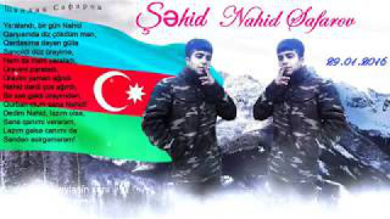 Rasim Qasimli Sehid Nahid Safarov Seir