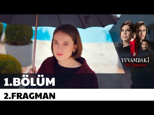 Yuvamdaki Düşman 1.Bölüm 2.Fragman   Yakında Show TVde Başlıyor!