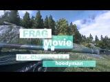 Frag Movie Bat.-Châtillon 12 t ▪ hoodyman [World Of Tanks]