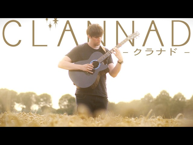 Clannad OST - Roaring Tides - Fingerstyle Guitar Cover クラナド