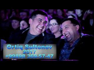 Handalak 2017 (Ortiq Sultonov) - Eng ichakuzdi xazillari