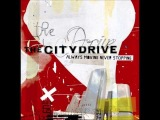 The City Drive Always Moving Never Stopping Full Album
