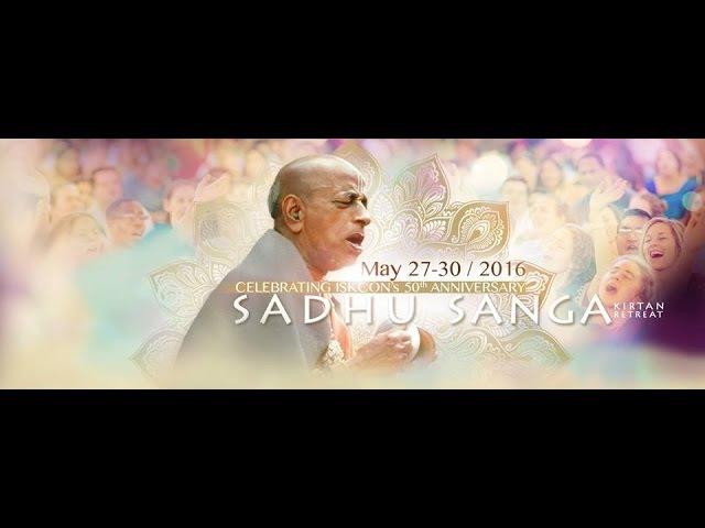 Sadhu Sanga Retreat 2016 Highlights